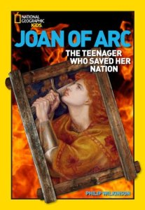 Book cover Joan of Arc: The Teenager Who Saved Her Nation