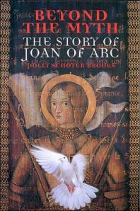 "Book cover Polly Schoyer Brooks' ""Beyond the Myth: The Story of Joan of Arc"""