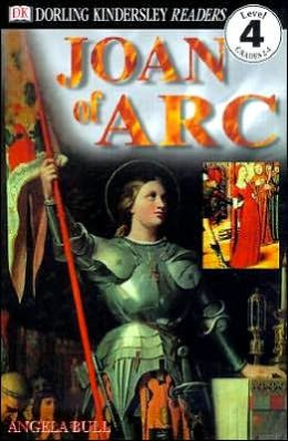 Book cover: Joan of Arc Dorling-Kindersley Readers by Angela Bull