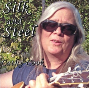 Album Cover Silk and Steel by Cathy Cook (song Jehanne La Pucelle)