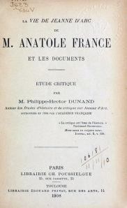 Title page from the original 1908 publication of The Life of Joan of Arc by Nobel-prize winner Anatole France