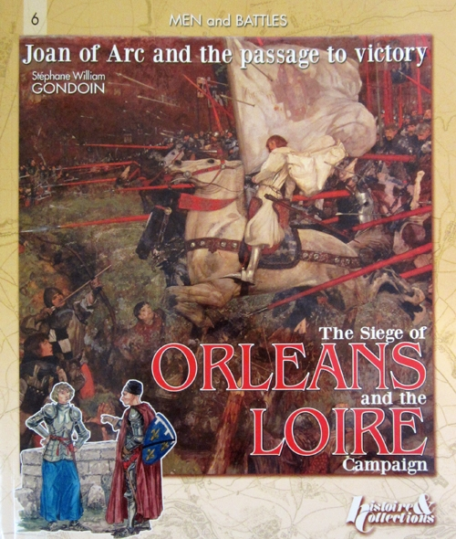 Book cover: Siege of Orleans and the Loire Campaign by Stephane Gondoin