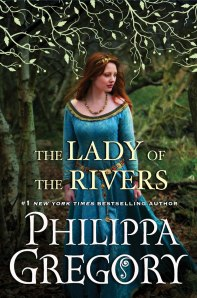 "Book cover ""The Lady of the Rivers"" by Philippa Gregory"