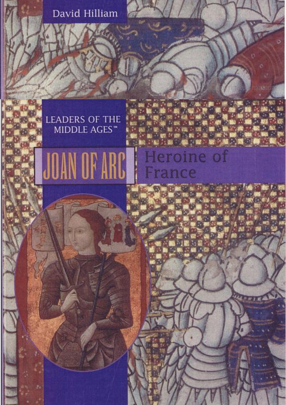 Book cover: Joan of Arc: Leaders of the Middle Ages by David Hilliam