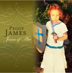Album cover: Joan of Arc by Peggy James (2010)