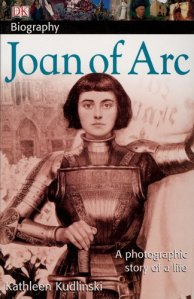 Book Cover: Joan of Arc by Kathleen Kudlinski