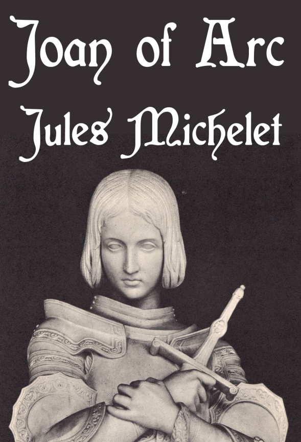 Book cover Jules Michelet's Joan of Arc