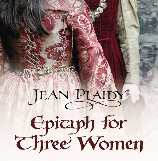 "Book cover Jean Plaidy's ""Epitaph for Three Women"""