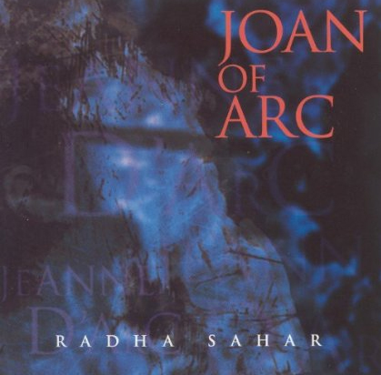 Album Cover: Joan of Arc by Radha Sahar (1996)