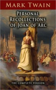 "Mark Twain's ""Personal Recollections of Joan of Arc"""