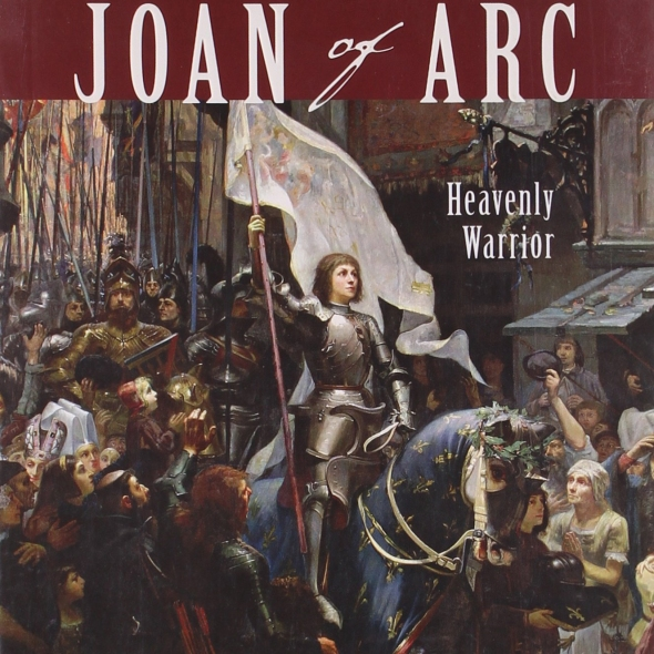 Joan of Arc: Heavenly Warrior by Tabatha Yeatts