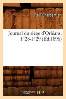 Book cover Journal of the Siege of Orléans